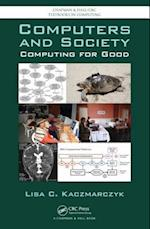 Computers and Society (Chapman & Hall/Crc Textbooks in Computing)