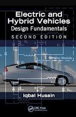 Electric and Hybrid Vehicles: Design Fundamentals af Iqbal Husain