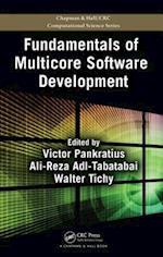 Fundamentals of Multicore Software Development (Chapman & Hall/Crc Computational Science, nr. 13)