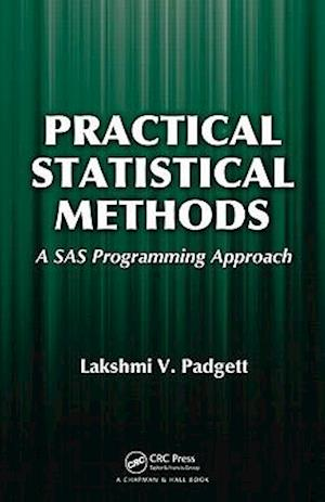 Practical Statistical Methods: A SAS Programming Approach