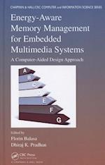Energy-Aware Memory Management for Embedded Multimedia Systems (Chapman & Hall/CRC Computer and Information Science Series, nr. 24)