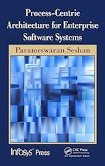 Process-Centric Architecture for Enterprise Software Systems (Infosys Press)