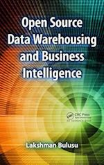 Open Source Data Warehousing and Business Intelligence af Lakshman Bulusu