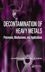 Decontamination of Heavy Metals (Advances in Industrial and Hazardous Wastes Treatment, nr. 5)