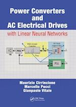 Power Converters and AC Electrical Drives with Linear Neural Networks (Energy, Power Electronics, and Machines, nr. 1)