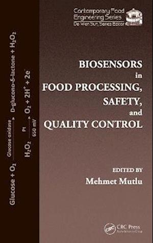Biosensors in Food Processing, Safety, and Quality Control
