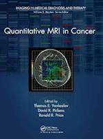 Quantitative MRI in Cancer (Imaging in Medical Diagnosis and Therapy)