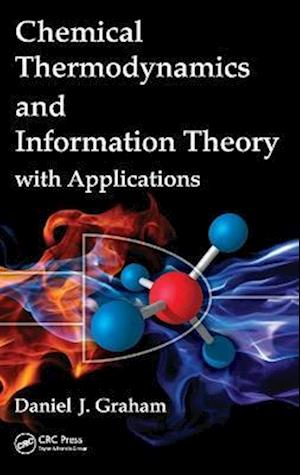 Chemical Thermodynamics and Information Theory with Applications