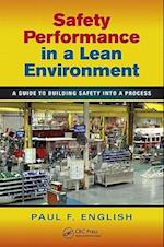 Safety Performance in a Lean Environment (Occupational Safety & Health Guide Series, nr. 12)