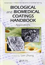 Biological and Biomedical Coatings Handbook (Advances in Materials Science and Engineering)