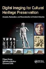 Digital Imaging for Cultural Heritage Preservation (Digital Imaging and Computer Vision, nr. 3)