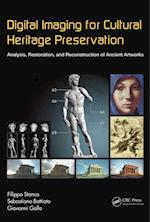 Digital Imaging for Cultural Heritage Preservation (Digital Imaging and Computer Vision)