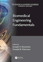 Biomedical Engineering Fundamentals (ELECTRICAL ENGINEERING HANDBOOK)