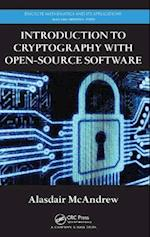Introduction to Cryptography with Open-source Software (Discrete Mathematics and Its Applications, nr. 65)
