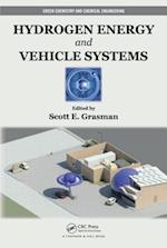 Hydrogen Energy and Vehicle Systems (Green Chemistry and Chemical Engineering, nr. 16)