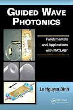 Guided Wave Photonics (Optics And Photonics)