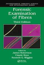 Forensic Examination of Fibres, Third Edition (International Forensic Science And Investigation)