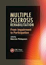 Multiple Sclerosis Rehabilitation (CRC Press Series in Rehabilitation Science in Practice, nr. 1)