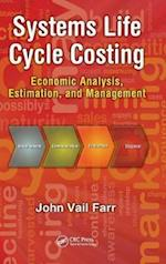 Systems Life Cycle Costing (Engineering Management Series, nr. 2)