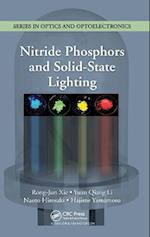 Nitride Phosphors and Solid State Lighting (Series in Optics and Optoelectronics, nr. 12)