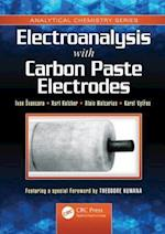 Electroanalysis with Carbon Paste Electrodes (Analytical Chemistry, nr. 9)