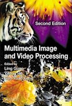 Multimedia Image and Video Processing, Second Edition (Image Processing Series, nr. 12)