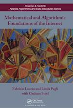 Mathematical and Algorithmic Foundations of the Internet (Chapman & Hall/CRC Applied Algorithms and Data Structures Series)