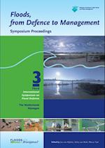 Floods, from Defence to Management