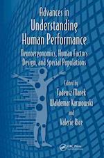 Advances in Understanding Human Performance (Advances in Human Factors and Ergonomics Series)