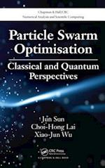 Particle Swarm Optimisation (Chapman & Hall/CRC Numerical Analysis and Scientific Computation Series, nr. 16)