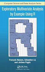 Exploratory Multivariate Analysis by Example Using R af Sebastien Le, Jerome Pages, Francois Husson
