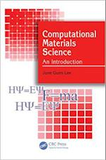 Computational Materials Science: An Introduction af June Gunn Lee