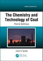The Chemistry and Technology of Coal, Third Edition (Chemical Industries)