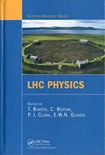 LHC Physics (Scottish Graduate Series)