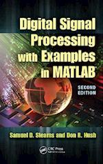 Digital Signal Processing with Examples in MATLAB (Electrical Engineering & Applied Signal Processing Series, nr. 9)