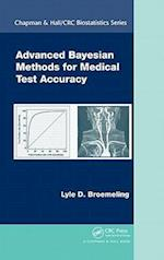 Advanced Bayesian Methods for Medical Test Accuracy (Chapman & Hall/Crc Biostatistics Series)