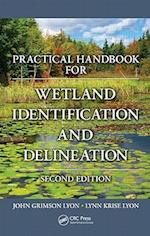 Practical Handbook for Wetland Identification and Delineation, Second Edition (Mapping Science, nr. 9)