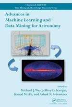 Advances in Machine Learning and Data Mining for Astronomy (Chapman & Hall/CRC Data Mining and Knowledge Discovery Series, nr. 24)