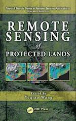 Remote Sensing of Protected Lands (Remote Sensing Applications Series)