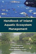 Handbook of Inland Aquatic Ecosystem Management (Applied Ecology and Environmental Management, nr. 5)