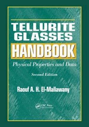 Bog, hardback Tellurite Glasses Handbook af Raouf A H El Mallawany