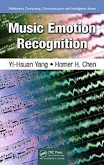 Music Emotion Recognition (Multimedia Computing, Communication and Intelligence, nr. 1)