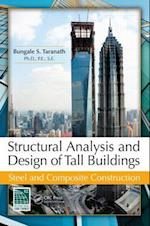 Structural Analysis and Design of Tall Buildings: Steel and Composite Construction af Bungale S. Taranath