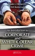 An Introduction to Corporate and White Collar Crime