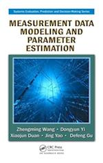 Measurement Data Modeling and Parameter Estimation (Systems Evaluation, Prediction and Decision-making)