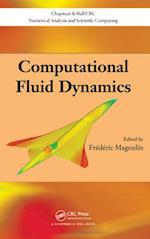 Computational Fluid Dynamics (Chapman & Hall/CRC Numerical Analysis and Scientific Computation Series, nr. 14)