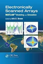 Electronically Scanned Arrays MATLAB (R) Modeling and Simulation