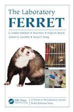 The Laboratory Ferret (Laboratory Animal Pocket Reference, nr. 16)