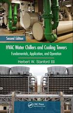 HVAC Water Chillers and Cooling Towers (MECHANICAL ENGINEERING SERIES)