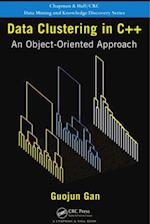 Data Clustering in C++ (Chapman & Hall/CRC Data Mining and Knowledge Discovery Series)